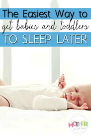 Tips On Getting Baby To Sleep In Crib by The Easy Way To Get Babies And Toddlers To Sleep In