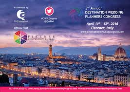 destination wedding planners florence to host 3rd annual destination wedding planners congress