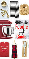 gift ideas for the kitchen the ultimate foodie gift guide modern honey