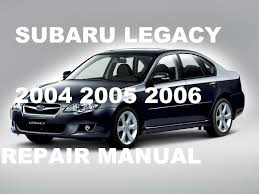 subaru legacy 2004 2005 2006 repair manual youtube