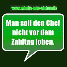 sprüche chef den chef nicht loben whatsapp status sprüche