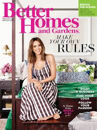 Design Your Own Home And Garden by Jessica Alba Better Homes And Gardens Magazine February 2016