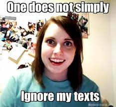 Quick Meme Generator - meme creator one does not simply ignore my texts meme generator at