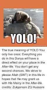 True Life Meme Generator - 25 best memes about meaning of yolo meaning of yolo memes