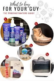 what to buy for your guy a procrastinator u0027s guide to last minute