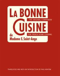 la bonne cuisine de madame e book by madame ange