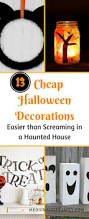 Cheap Halloween Decorations 13 Cheap Halloween Decorations Easier Than Screaming In A Haunted