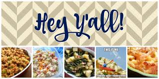 south your hey y all 15 thanksgiving side dishes that
