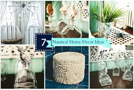 theme home decor simple and affordable nautical home decor ideas