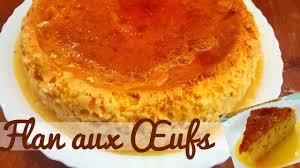 recette de cuisine avec des oeufs flan aux oeufs avec juste 3 ingrédients le caramel recette des