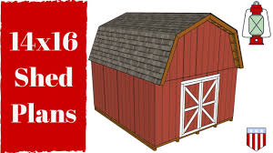 gambrel barn plans 14x16 gambrel shed plans youtube