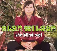 Blind Owl Band The Blind Owl Alan Wilson Songs Reviews Credits Allmusic