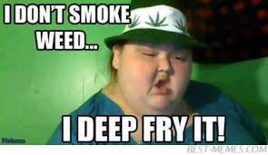 Funny Memes About Weed - funny pot smoking memes image memes at relatably com
