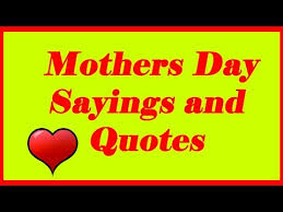 mothers day sayings and quotes day quotes