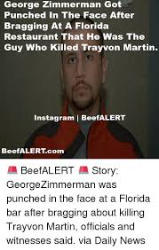 Zimmerman Memes - george zimmerman got punched in the face after bragging at a florida