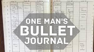 Bullet Journaling by One Man U0027s Bullet Journal Youtube