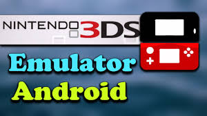 for android how to nintendo 3ds emulator on android