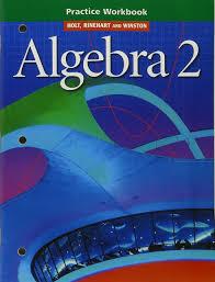 algebra 2 practice workbook rinehart and winston holt holt