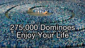 275 000 dominoes enjoy your life guinness world record most