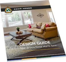 home design guide custom home designs design your custom home adair homes