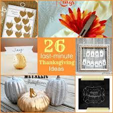26 last minute thanksgiving ideas
