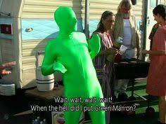 Green Man Meme - frank gave me some acid those priceless moments pinterest