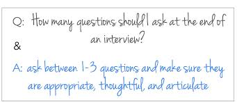 Great Questions To Ask A How Many Questions To Ask At The End Of A The Prepary