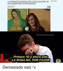 Rosa De Guadalupe Meme - 25 best memes about rosa de guadalupe rosa de guadalupe memes