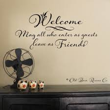 welcome may all who enter as guests leave as friends wall zoom