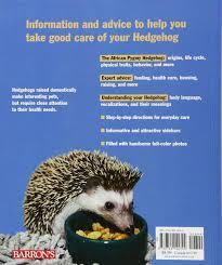 hedgehogs barron u0027s complete pet owner u0027s manuals paperback