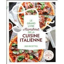 cuisine du monde marabout livre le grand livre marabout de la cuisine italienne achat
