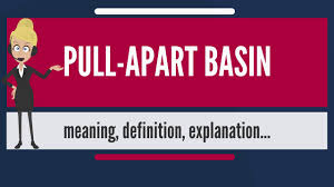 what is pull apart basin what does pull apart basin mean pull
