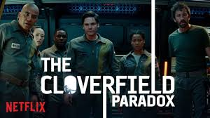 film cloverfield adalah the cloverfield paradox watch now netflix youtube
