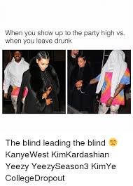 Who Leads The Blind 25 Best Memes About Blind Leading The Blind Blind Leading