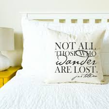 Lord Of The Rings Home Decor Lord Of The Rings Not All Those Who Wander Are Lost Pillow Gift