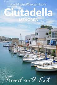 Menorca Spain Map by 28 Best Menorca Images On Pinterest Places Travel And Balearic