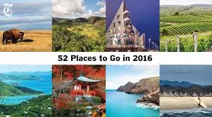 the new york times debuts 52 places to go in 2016 feature the