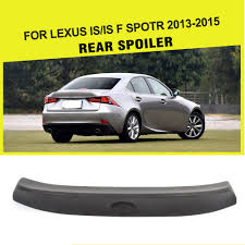 isf lexus 2015 pu unpainted black primer car rear trunk lip spoiler wing for
