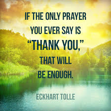thanksgiving quotation 25 famous eckhart tolle quotes