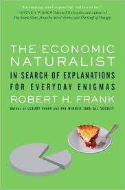 Steven Landsburg The Armchair Economist The Economic Naturalist In Search Of Explanations For Everyday
