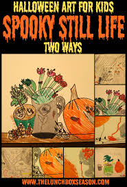 halloween art for kids spooky still life two ways the lunchbox