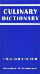 dictionnaire cuisine francais un dictionnaire culinaire anglais français gratuit est maintenant à