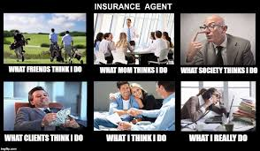 What I Do Meme Generator - image tagged in what i really do insurance agent money work