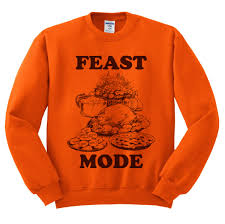 crewneck feast mode thanksgiving sweatshirt sweater jumper