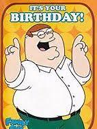 Family Guy Birthday Meme - 8 best celebration memes images on pinterest celebration