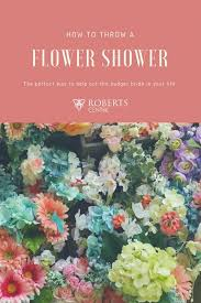 a flower you shouldn t how to plan a bridal flower shower for a lovely to be