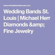 wedding bands st louis 31 best wedding bands images on wedding bands