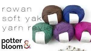 rowan soft yak yarn review for crochet youtube