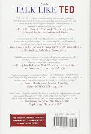 talk like ted the 9 public speaking secrets of the world u0027s top