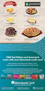 metrobank credit cards free red ribbon and greenwich treats you